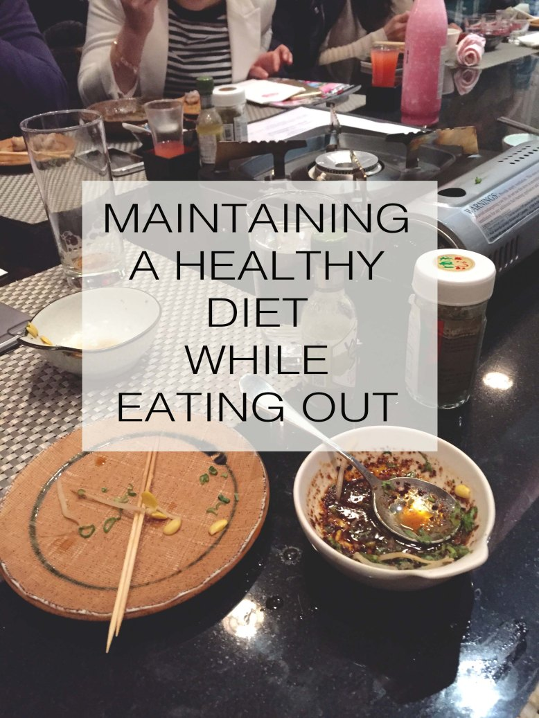 Maintaining a Healthy Diet While Eating Out