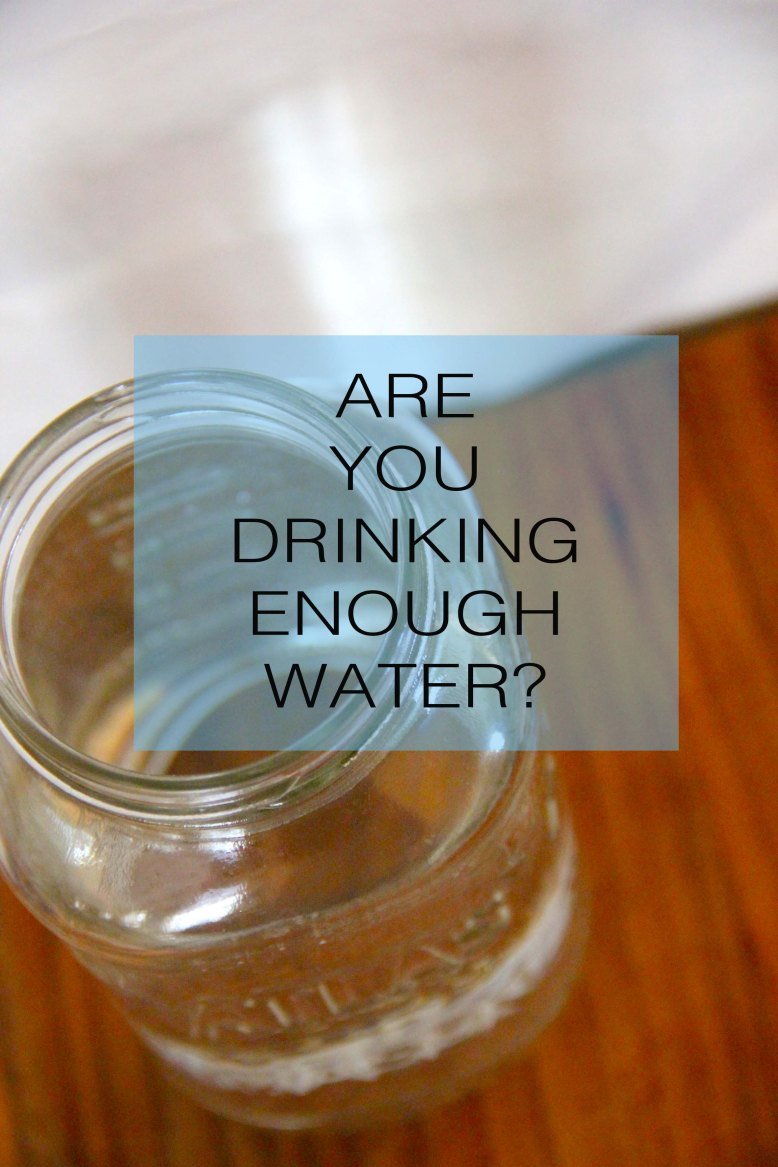 Are You Drinking Enough Water + Tips on Drinking More!